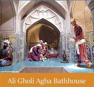 Ali Gholi Agha Bathhouse - Historical Bathhouses of Iran