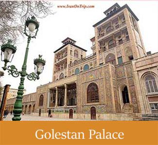 Historical Golestan Palace of Iran - Historical Palaces of Iran