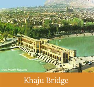 Khaju Bridge - Historical Bridges of Iran