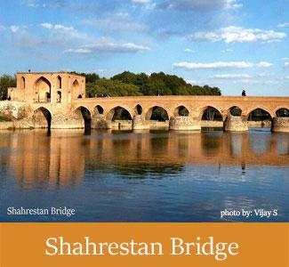 Historical Shahrestan Bridge of Isfahan - Historical Bridges Of Iran