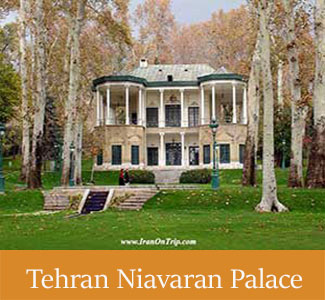 Tehran Niavaran Palace - Historical Palaces of Iran